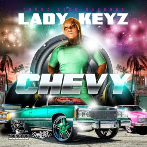 Lady Keyz – Chevy
