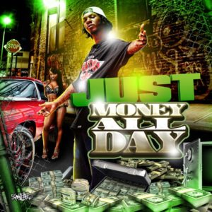 JUST – Money All Day