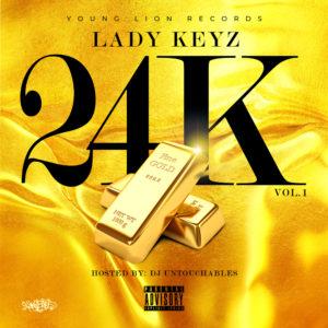 Lady Keyz – 24K